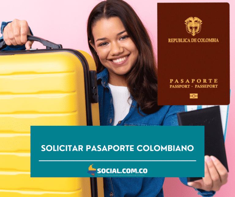 SOLICITAR PASAPORTE COLOMBIANO