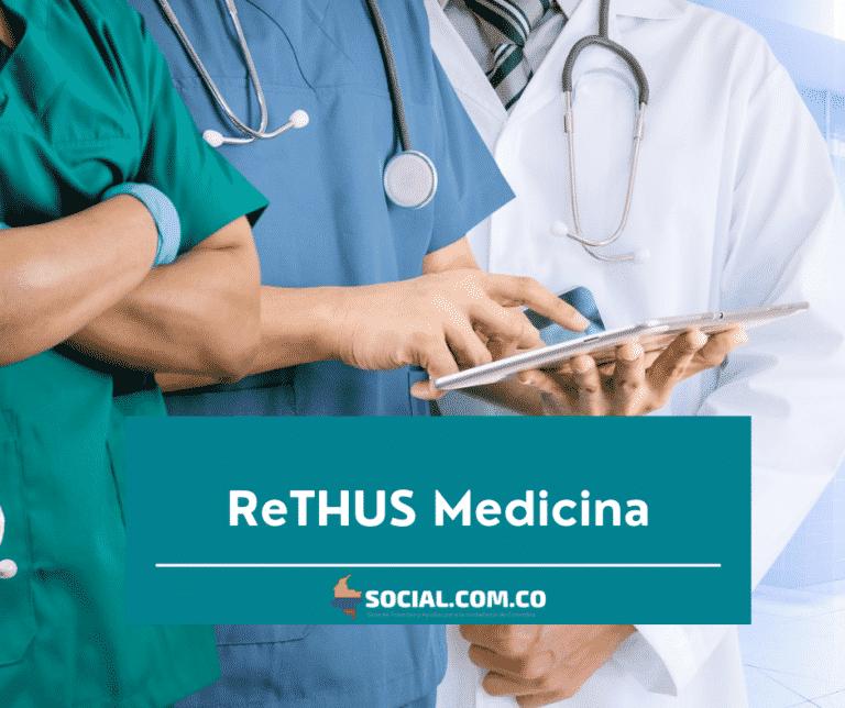 Rethus para Médicos ≫ Colombia Social 2021